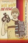 Will Work For Views the Lo Fi Life of (Region 1 DVD)