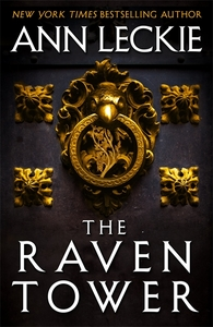 The Raven Tower - Ann Leckie (Trade Paperback)