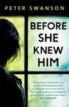 Before She Knew Him - Peter Swanson (Paperback)