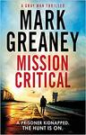Mission Critical - Mark Greaney (Paperback)