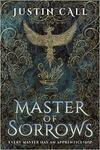 Master of Sorrows - Justin Call (Paperback)