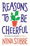 Reasons to Be Cheerful - Nina Stibbe (Hardcover)