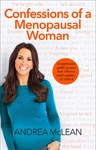Confessions of a Menopausal Woman - Andrea McLean (Paperback)