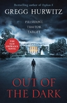 Out of the Dark - Gregg Hurwitz (Paperback)
