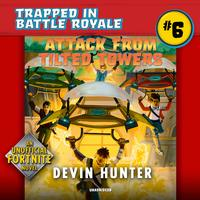 Attack from Tilted Towers - Devin Hunter (CD/Spoken Word) - Cover