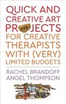 Quick And Creative Art Projects - Brandoff  Rachel (Paperback)
