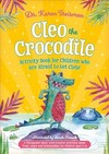 Cleo The Crocodile Activity Book For Children Who Are Afraid To Get Close - Karen Treisman (Paperback)