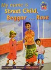 My name is Street Child, Beggar...: Grade 5: Reader - E.L. Barongo (Paperback)