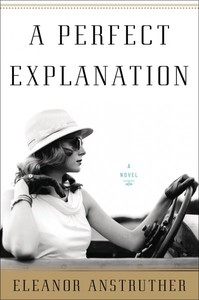 A Perfect Explanation - Eleanor Anstruther (Hardcover) - Cover