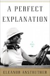 A Perfect Explanation - Eleanor Anstruther (Hardcover)