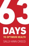 63 Days to Optimum Health - Sally-Ann Creed (Paperback)