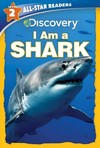 Discovery Leveled Readers I Am A Shark - Lori C. Froeb (Library Binding)