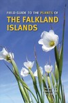 Field Guide To The Plants Of The Falkland Islands - Colin Clubbe (Paperback)