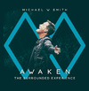Michael W Smith - Awaken: the Surrounded Experience (CD)