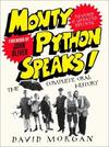 Monty Python Speaks - David Morgan (Paperback)