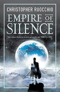 Empire Of Silence - Christopher Ruocchio (Paperback)