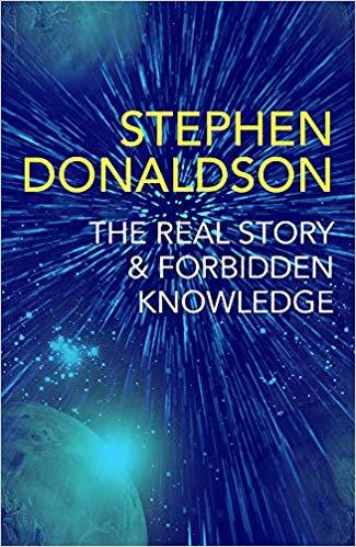 Real Story & Forbidden Knowledge - Stephen Donaldson (Paperback)