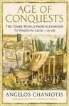 Age of Conquests - Angelos Chaniotis (Paperback)