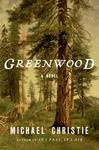 Greenwood - Michael Christie (Hardcover)