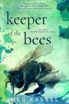 Keeper of the Bees - Meg Kassel (Paperback)