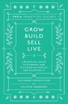 Grow, Build, Sell, Live - Richard Houghton (Paperback)