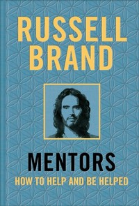 Mentors - Russell Brand (Hardcover)