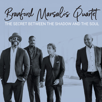 Branford Marsalis - Secret Between the Shadow and the Soul (CD) - Cover