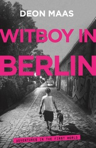 Witboy in Berlin - Deon Maas (Trade Paperback) - Cover