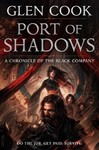 Port of Shadows - Glen Cook (Paperback)