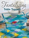 Tantalizing Table Toppers - Judy Gauthier (Paperback)