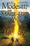 The Mage-fire War - L. E. Modesitt (Hardcover)
