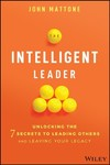 The Intelligent Leadership Code - John Mattone (Hardcover)