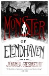 The Monster of Elendhaven - Jennifer Giesbrecht (Hardcover)