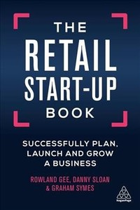 The Retail Start-up Book - Rowland Gee (Hardcover) - Cover