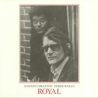 Anthony Braxton & Derek Bailey - Royal (Vinyl) - Cover