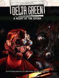 Delta Green - A Night at the Opera (Role Playing Game) - Cover
