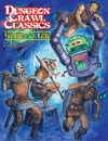 Dungeon Crawl Classics - #79 - Frozen In Time (Role Playing Game)