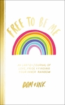 Free to Be Me - Dom&ink (Paperback)