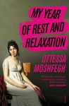 My Year of Rest and Relaxation - Ottessa Moshfegh (Paperback)