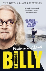 Made In Scotland - Billy Connolly (Paperback)