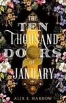 The Ten Thousand Doors of January - Alix E. Harrow (Hardcover)