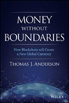 Money Without Boundaries - Thomas J. Anderson (Hardcover)