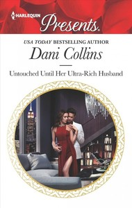 Untouched Until Her Ultra-Rich Husband - Dani Collins (Paperback) - Cover
