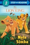 The Lion King: Nala And Simba - Mary Tillworth (Library Binding)