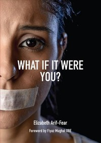 What If It Were You? - Elizabeth Arif-fear (Paperback) - Cover