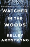 Watcher in the Woods - Kelley Armstrong (Paperback)