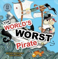 World's Worst Pirate - Michelle Worthington (Hardcover) - Cover
