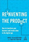 Reinventing the Product - Eric Schaeffer (Hardcover)