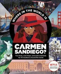 Where In The World Is Carmen Sandiego? - Houghton Mifflin Harcourt (Paperback) - Cover