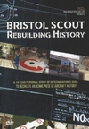 Bristol Scout Rebuilding History (DVD)